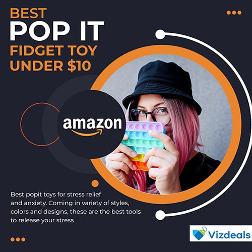 Best Pop It Fidget Toy for Anxiety and Stress Relief under $10