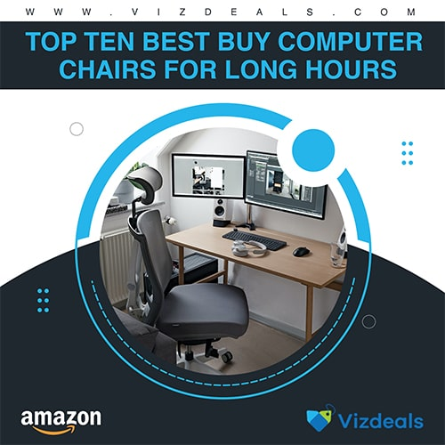 Top 10 Best Buy Computer Chairs For long Hours